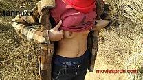 कोलेज गर्ल गई खेतों में लंड लेने के लिए - इंडियन सेक्स वीडियो